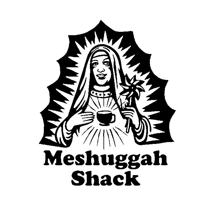 Meshuggah Shack