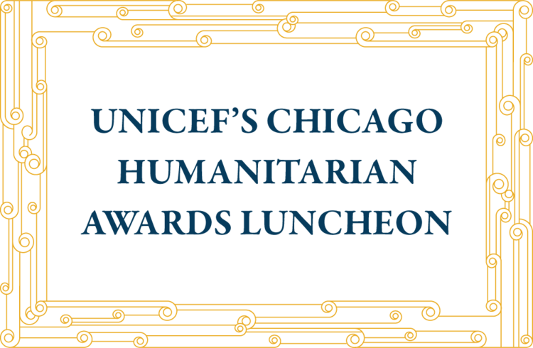 UNICEF Chicago Humanitarian Awards Luncheon