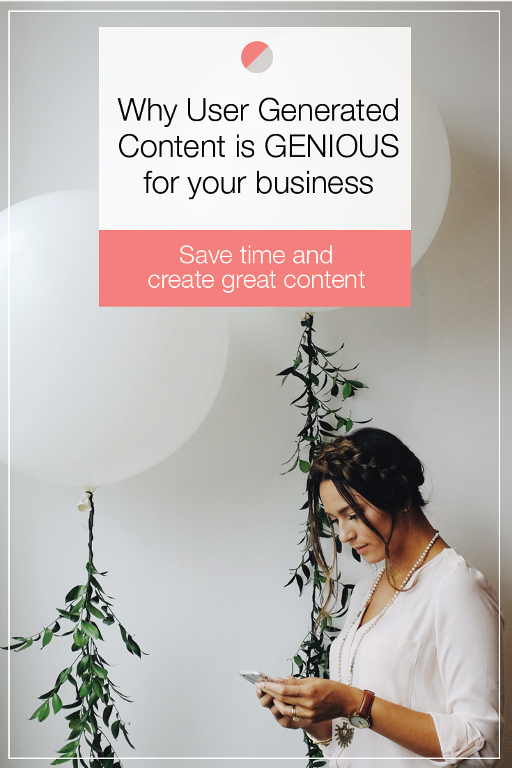 How using user generated content can save you time and help you create better content for your social media strategy. Ahem, business owners, and entrepreneurs – pin this! You'll thank us later!