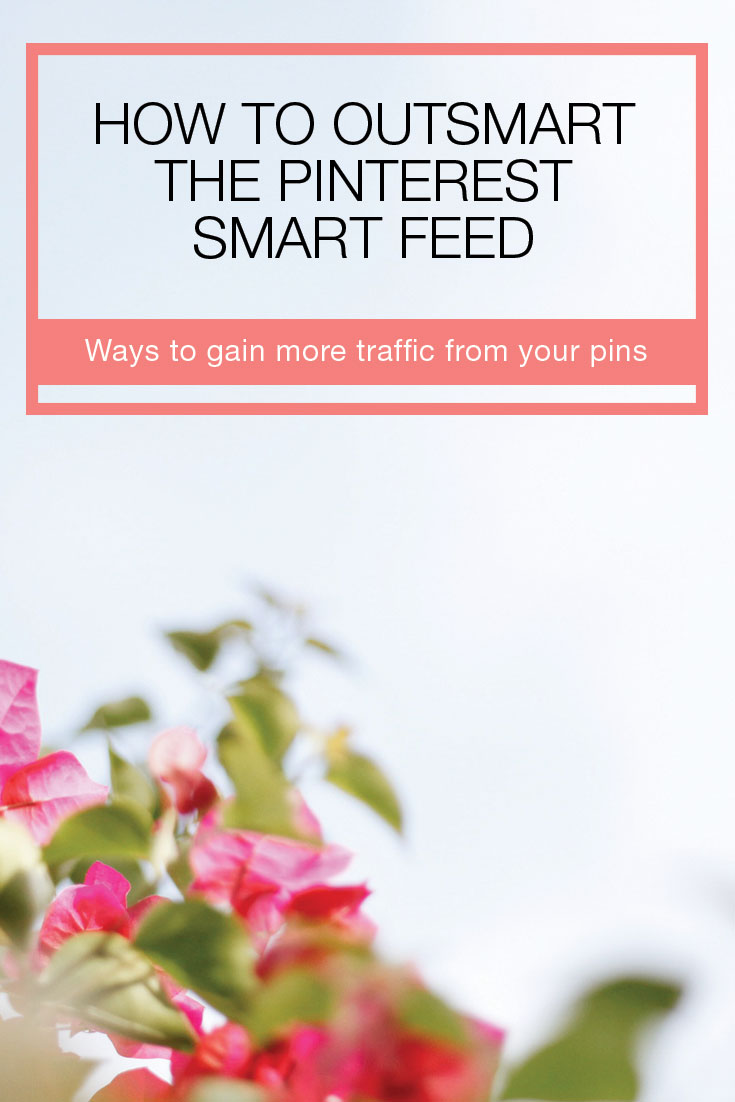 Understanding Pinterest's algorythm – the Smart Feed is vital for your pins' success. If you want to increase your traffic to your blog, website, products or services, this is a must read! Small business owners, social media marketers, bloggers, listen up! This post is for you! Click through to learn more.