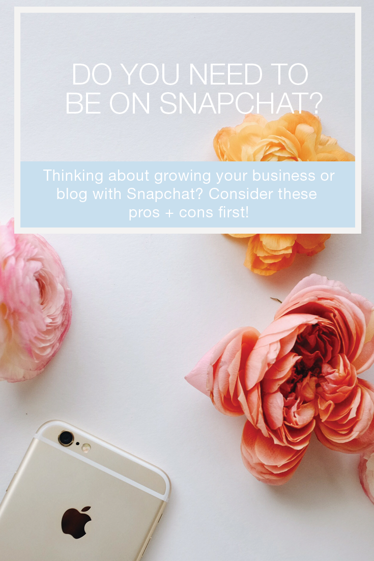 Sure Snapchat is super fun but is it essential for your to be on to grow your business or blog? Learn more about the pros and cons for using Snapchat to tell your brand story. Pin now, read later.