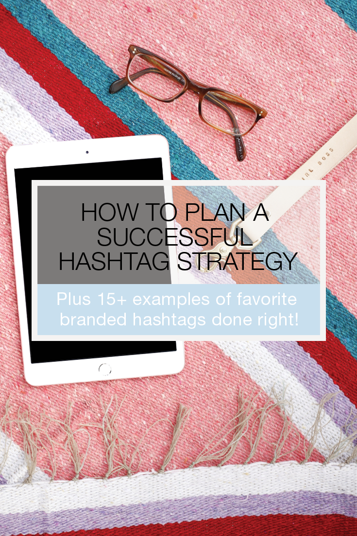 The four questions you should be asking for creating your a successful hashtag strategy on social media. Plus loads of helpful examples by some of our favorite brands! Trust us, these social media tips are to pin for! Click through to learn more!