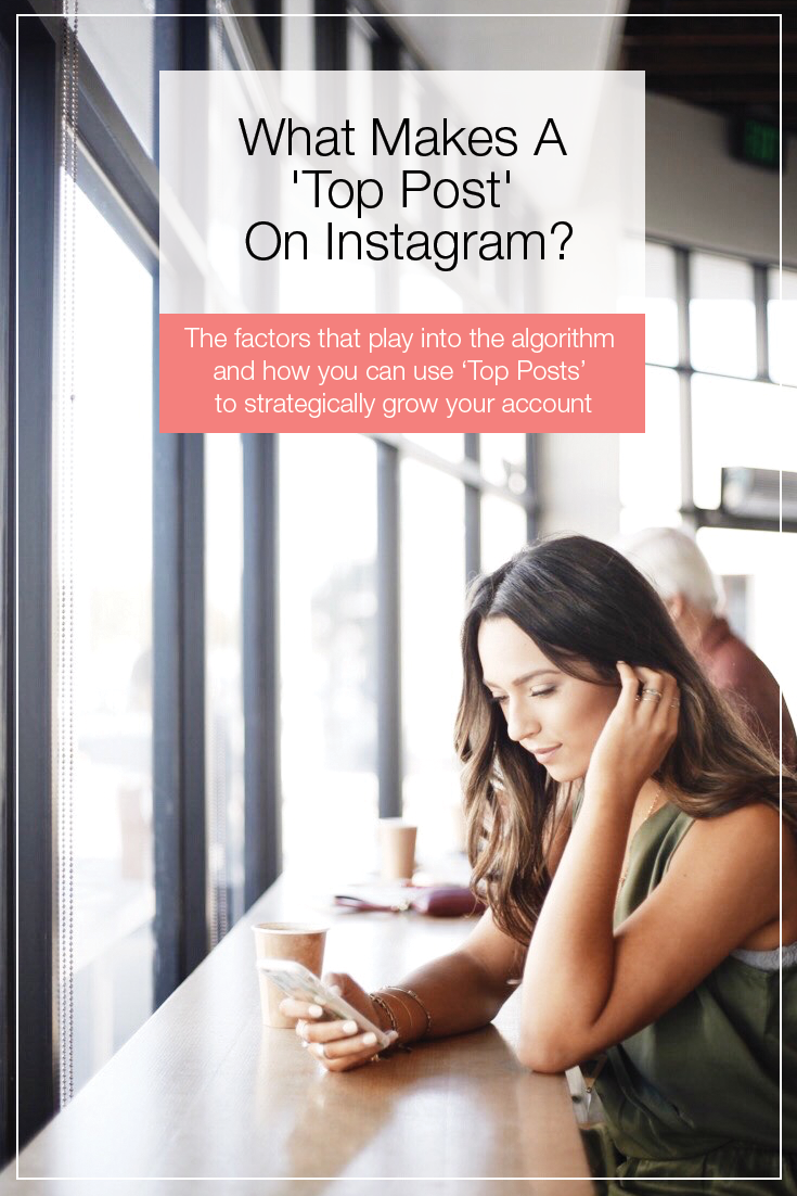 Ever wonder what makes an Instagram Top Post top? Find out the two factors that play into the Instagram algorithm and how you can use Top Posts to your advantage to strategically grow your Instagram account! Pin this Instagram tip and click through to learn more!