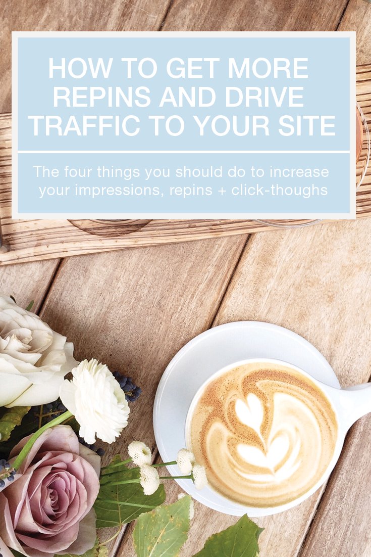 Four Pinterest tips for bloggers and entrepreneurs to get more repins, impressions, and click-throughs on their pins. Super simple steps that will help you drive more traffic to your website or blog. Pin now, read later!