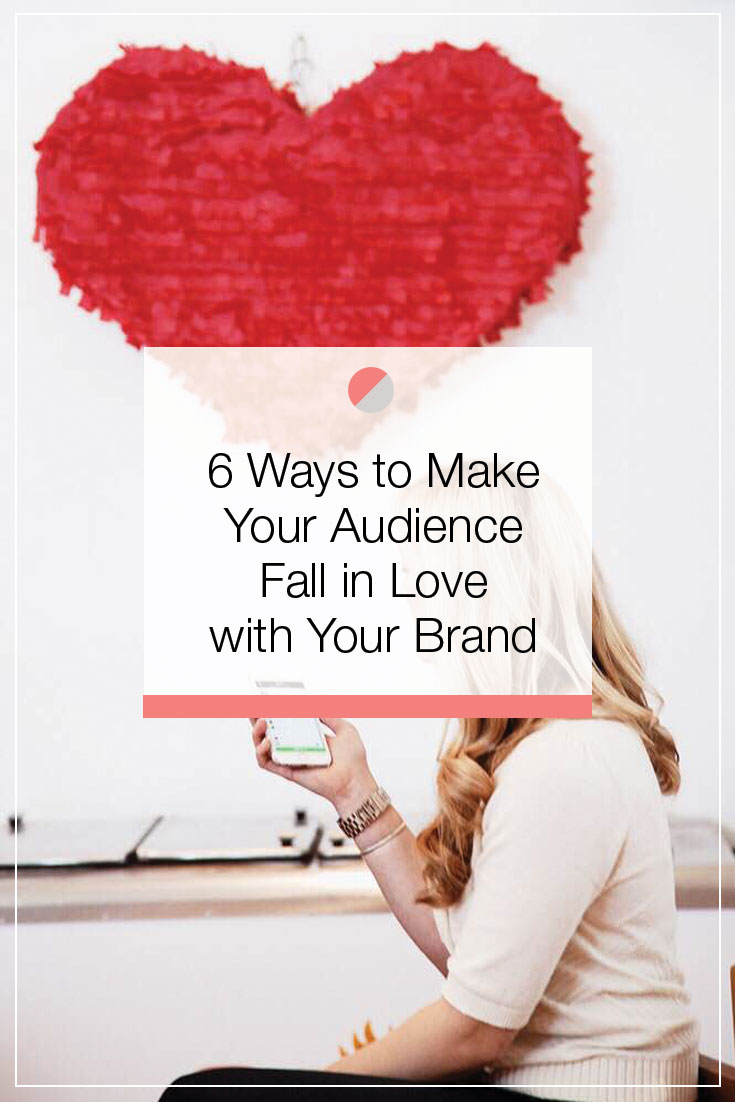Make your followers fall in love with your brand