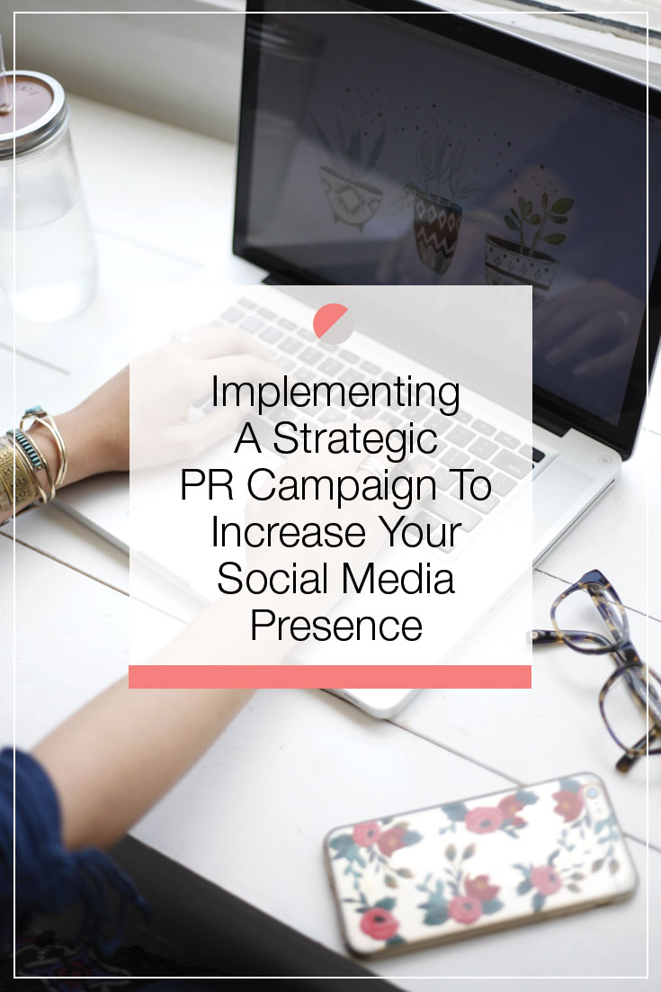implementing a PR strategy to your social media