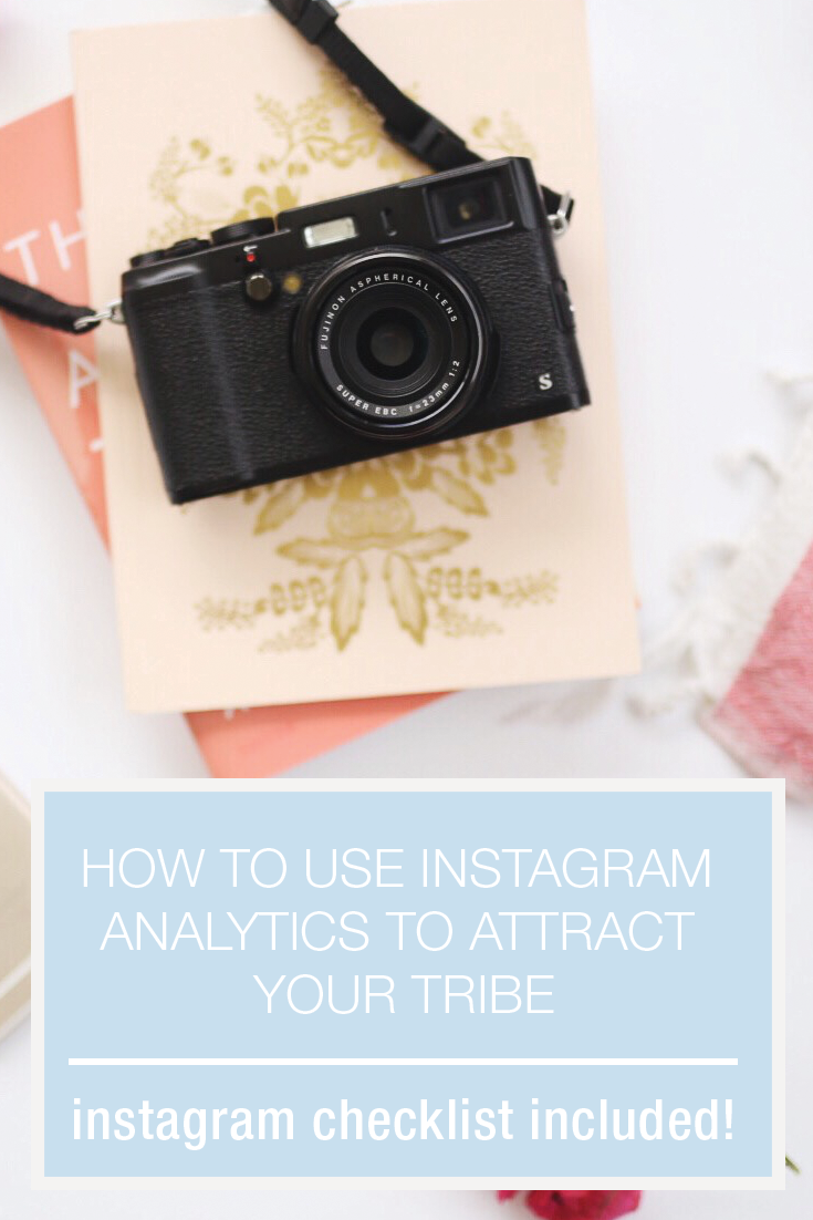 how to use instagram analytics to attract your tribe
