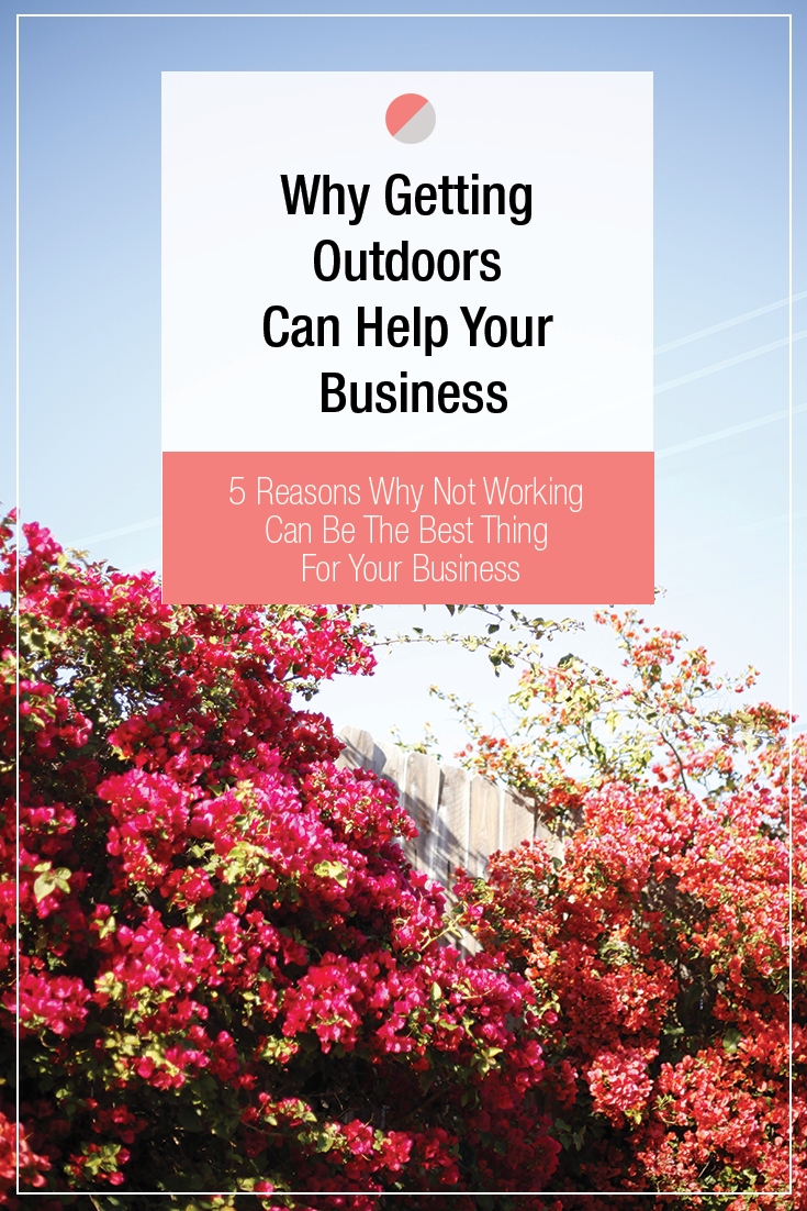 If your brain is feeling fried and your business isn't progressing, it might be how you're structuring your day. See 5 reasons why sometimes not working and getting outside can be the best thing for your business and your success.