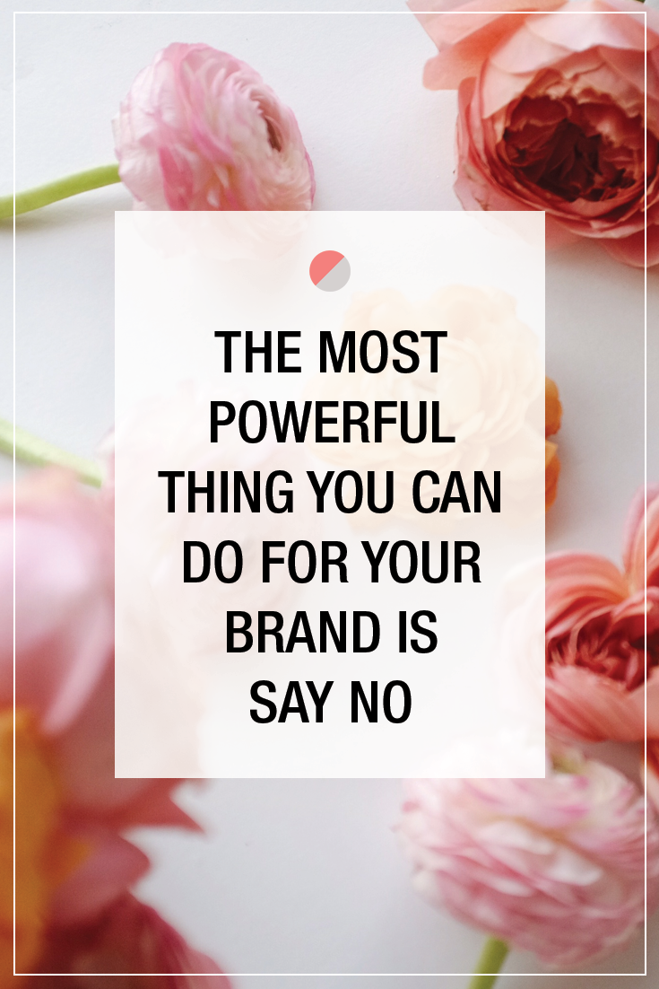 One of the best things you can do for your brand is to say NO! Repin this branding quote by @social_studio if you agree!