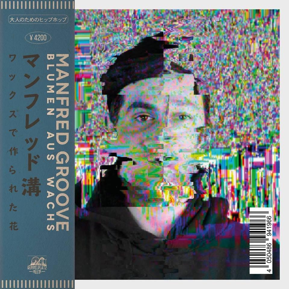 Manfred Groove - Blumen aus Wachs - Cover.jpg