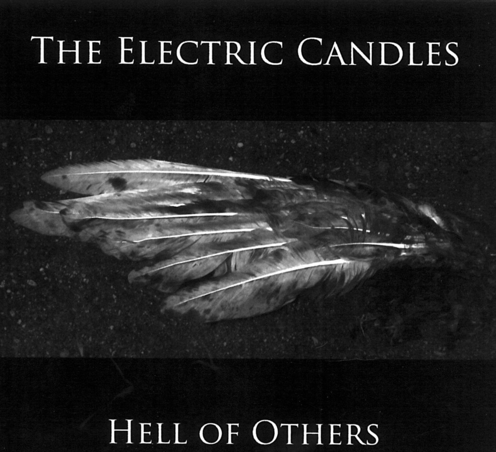 Hell of Others<br />The Electric Candles