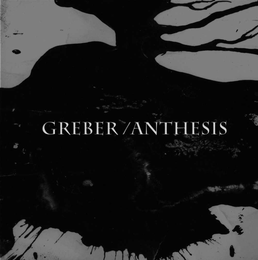 Split <br /> anthesis // greber