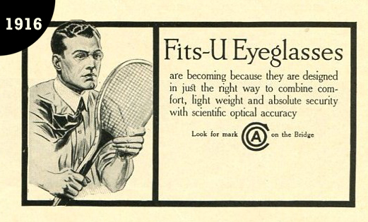 """A Fits-U Eyeglass ad from 1916 when AO used the term                """"Fits-U Eyeglasses"""" to describe lifestyle"""