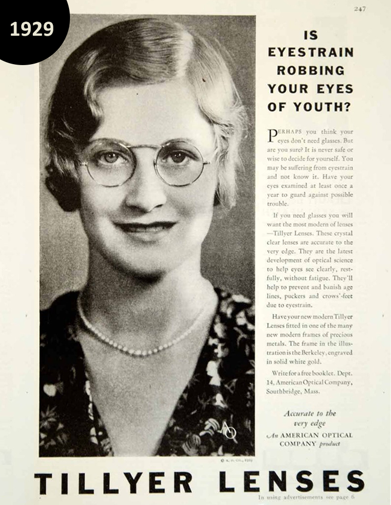 """""""Is Eyestrain robbing your eyes of youth? Our 1929 ad               for bringing attention to the dangers of eye fatigue"""""""