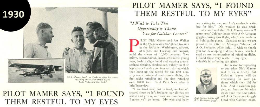 """Pilot Nick Mamer commented on the relaxing qualities                         of our lenses during his record breaking flight in 1930"""