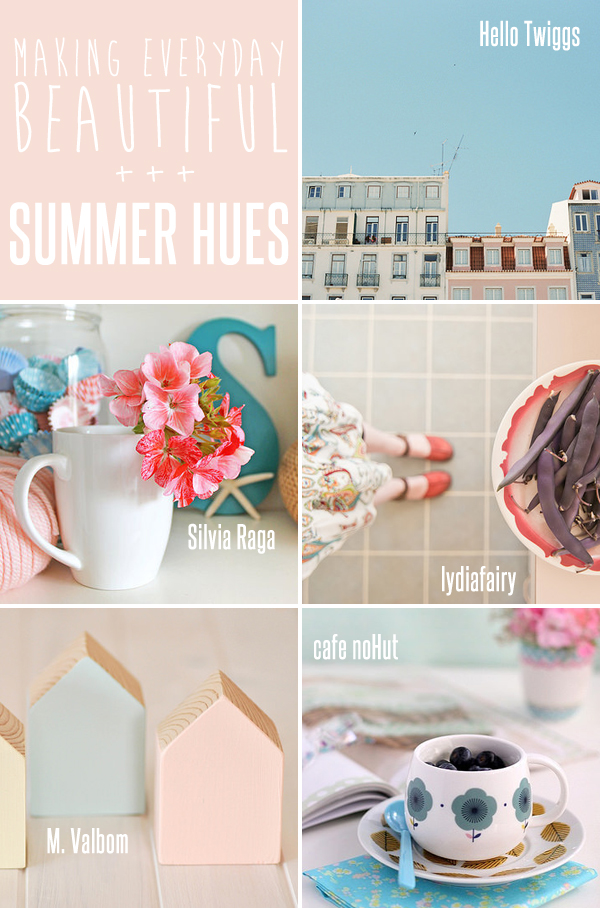 making everyday beautiful : summer hues | Emma Lamb