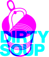 Dirty Soup