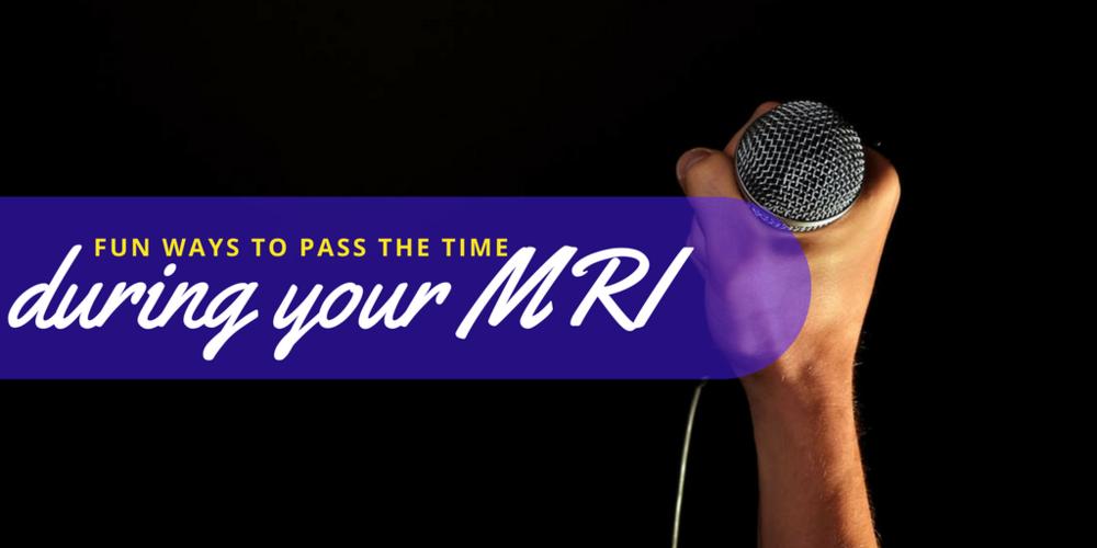 mri, mri experience, open mri, norfolk mri, ways to pass the time during your mri