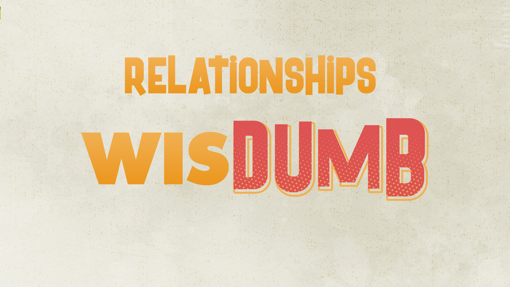 In our August series, Relationship  WisDumb , we explored common sense teaching from the Book of Proverbs.   Learn what God's word says about building wise relationships.