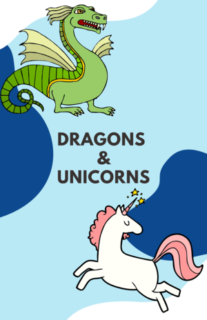 Dragons and Unicorns! — THE THEATER PROJECT