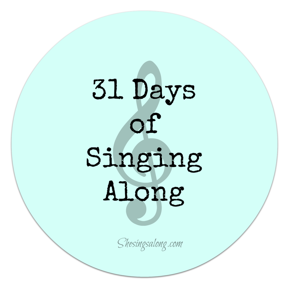 31days of singing along