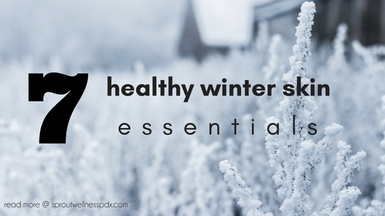 Healthy Winter Skin Essentials.png