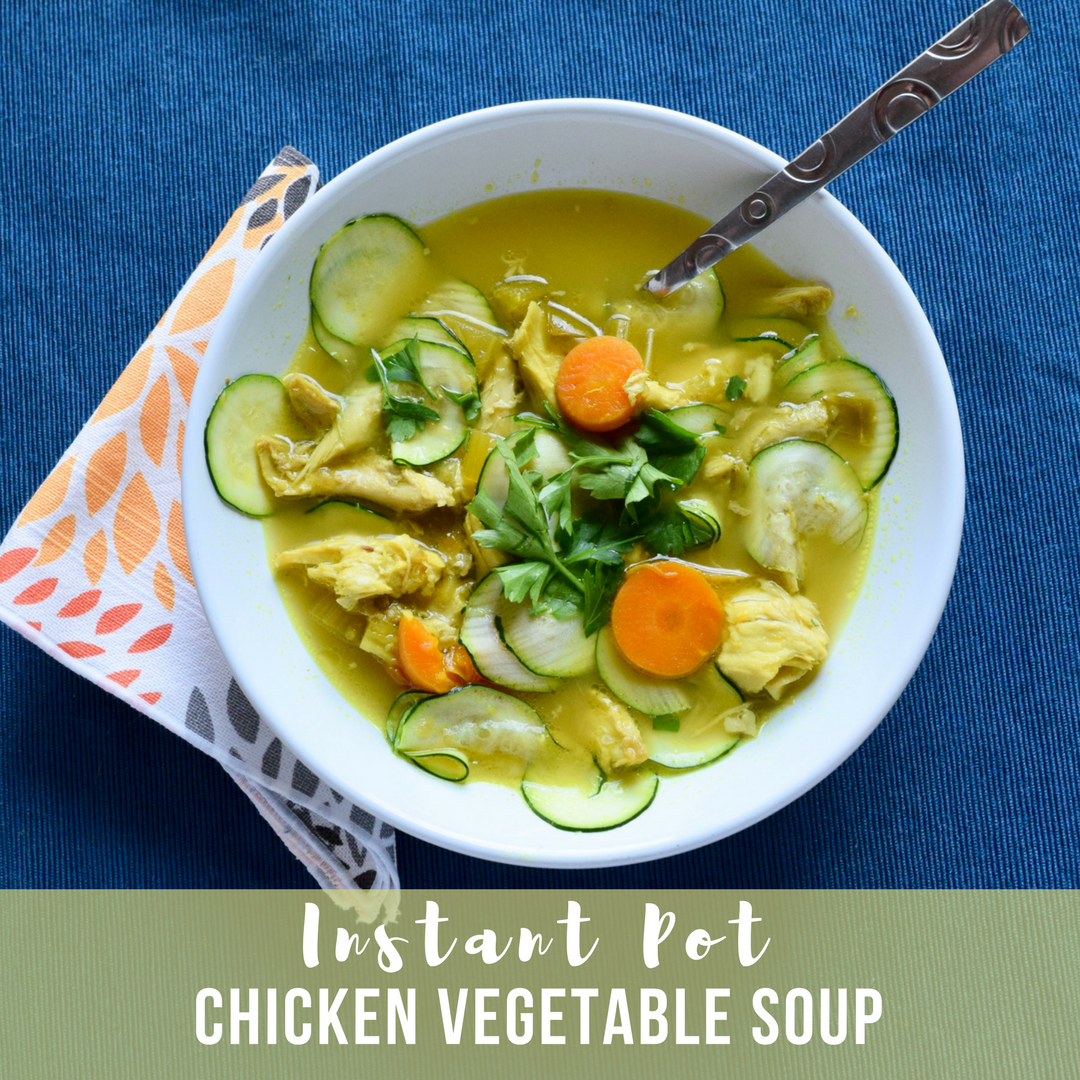 Instant Pot Chicken Vegetable Soup Sprout Wellness