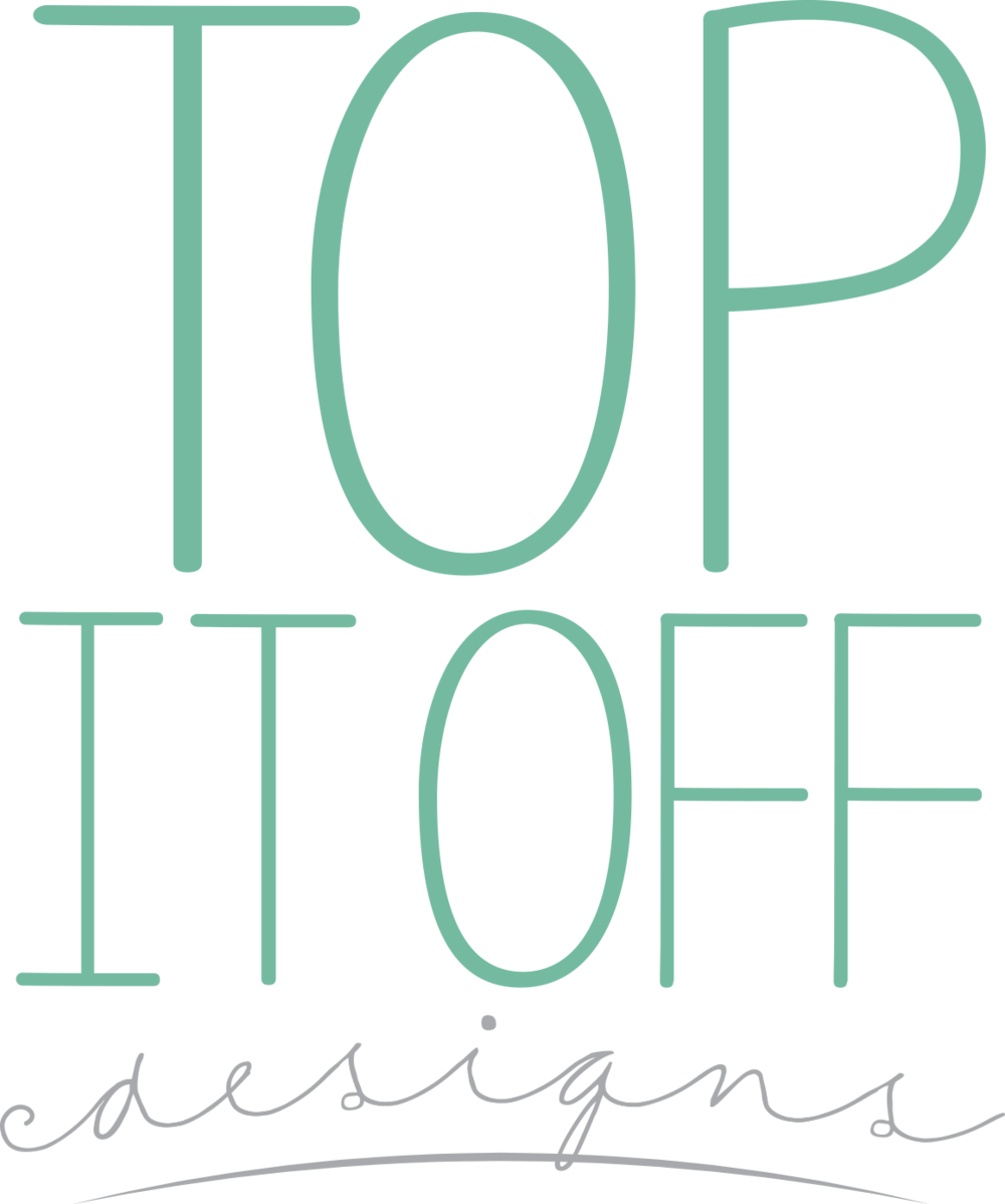 Top It Off Designs