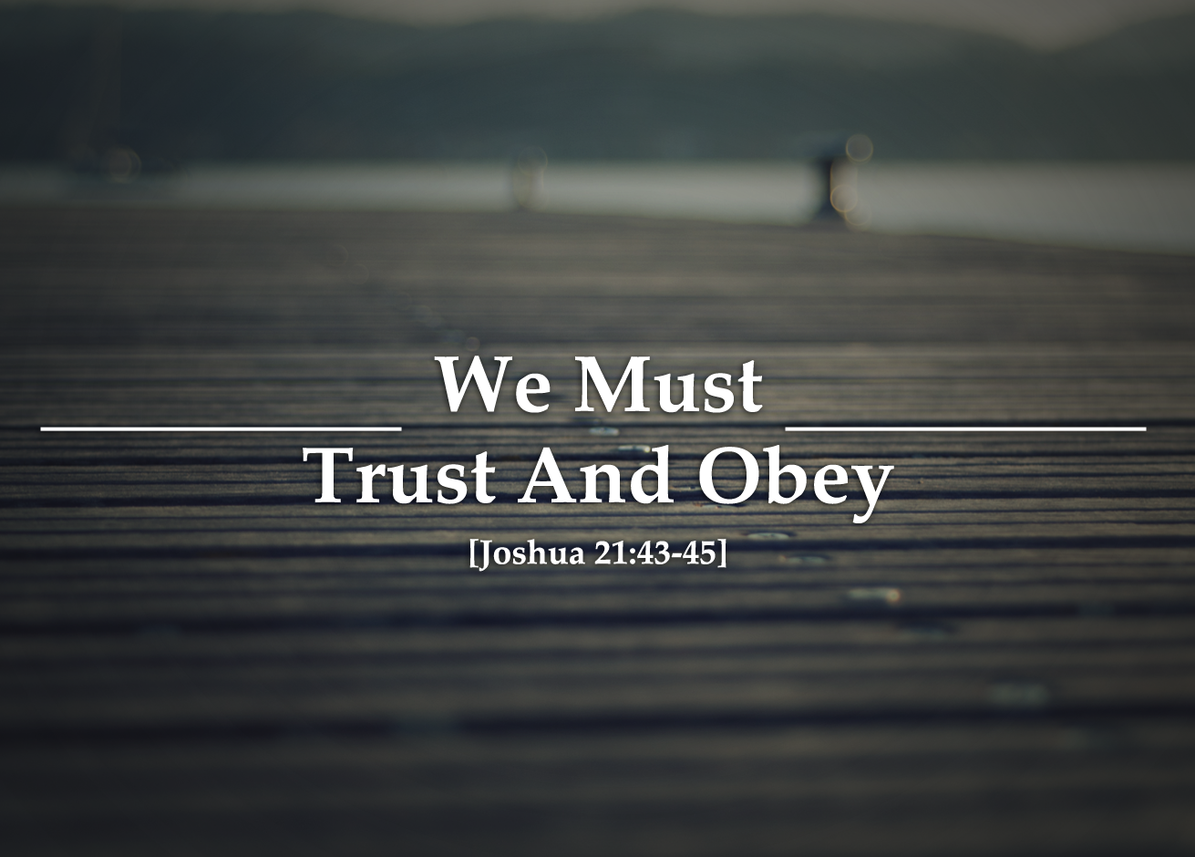 We-Must-Trust-And-Obey