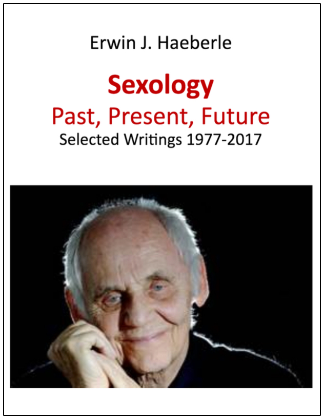 Sexology: Past, Present, Future - Erwin J. Haeberle2017