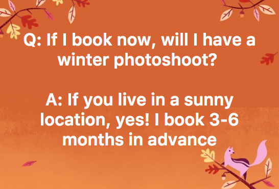 I plan your photoshoot thoughtfully, intentionally, and that takes time. A perfect amount of time for a brilliant result is 3-6 months in advance for a branding photoshoot! -