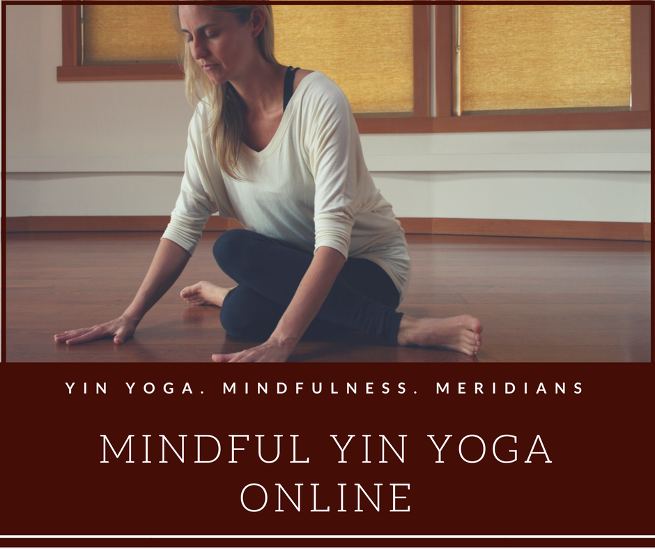 Mindful Yin Yoga Online  - Online ProgramThis 4 week online program consists of lessons broken into physical practices, videos, audio recordings, readings, and worksheets.Yoga students and teachers of any skill level will find this training helpful to deepen their personal practice of yoga or inspire their teaching of yin yoga. Once registered participants receive lifetime access.Take the course at your own pace. Program is now open.