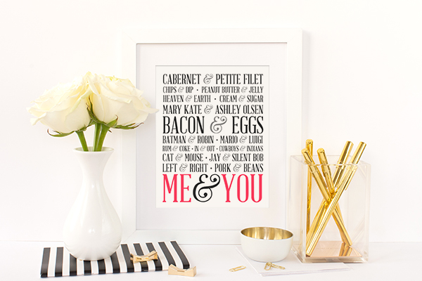 Perfect 8x10 art print for your main squeeze or BFF!