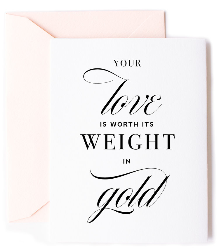 Kitty meow boutique worth your weight in gold love greeting card m4hsunfo