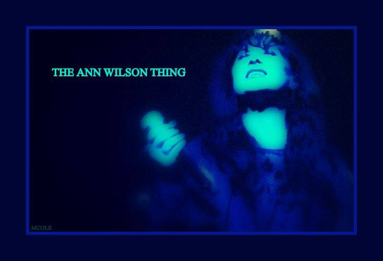the ann wilson thing ep #2