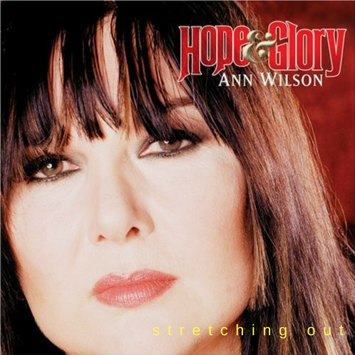 ann wilson hope and glory 2007