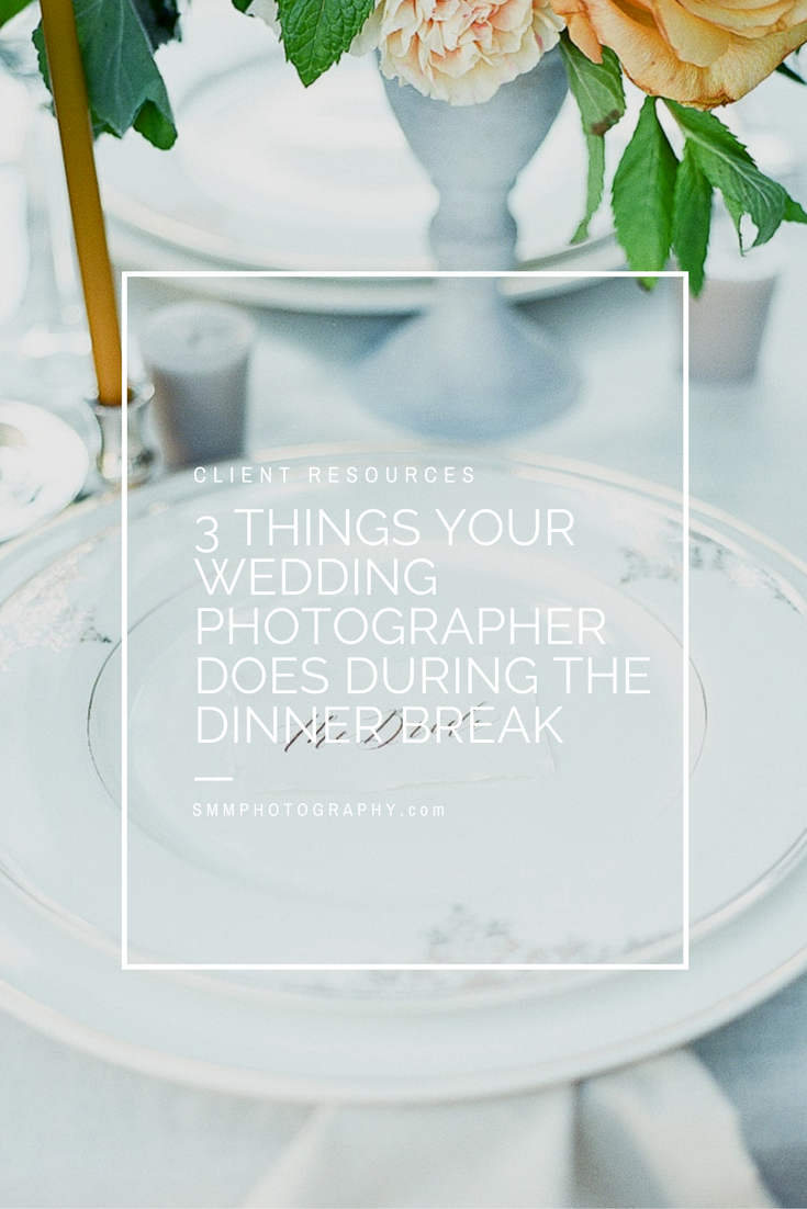 three things your wedding photographer does during the dinner break