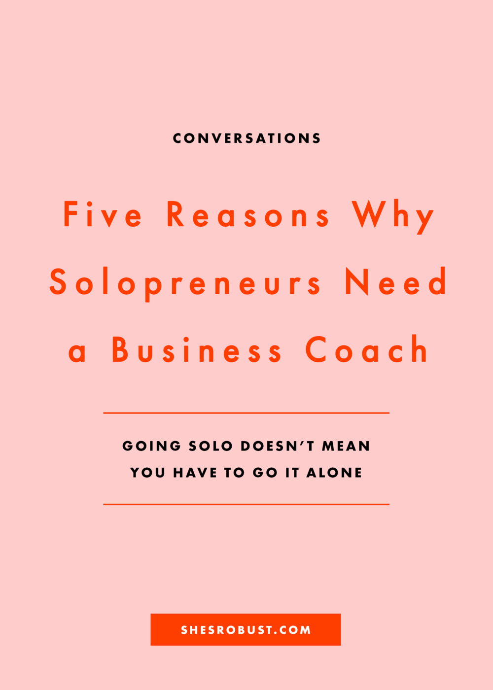 5 Reasons Why Solopreneurs Need a Coach