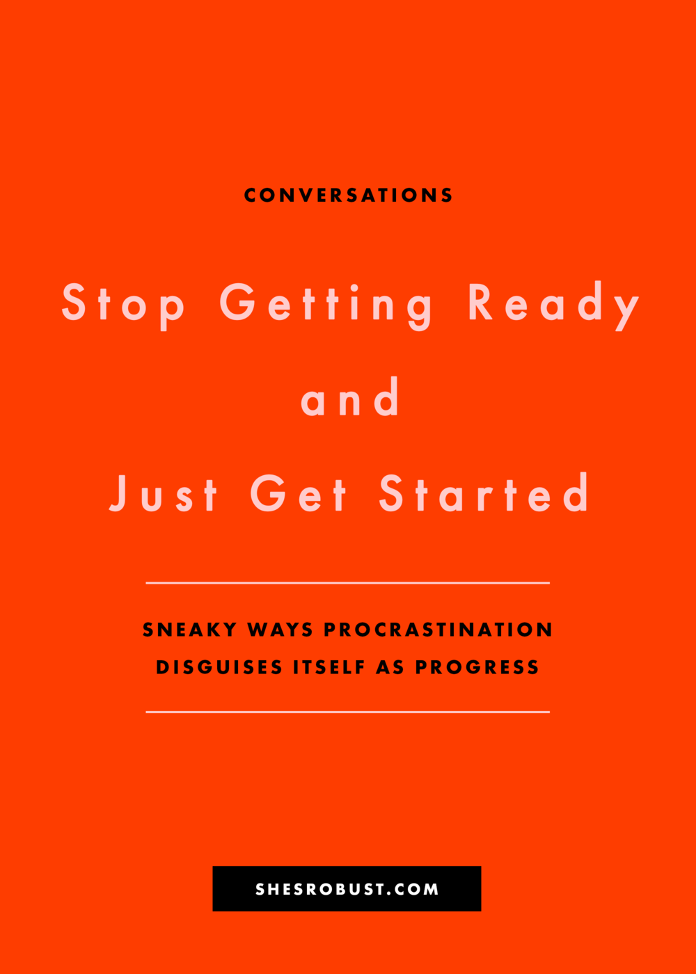 The sneaky ways procrastination can disguise itself as progress