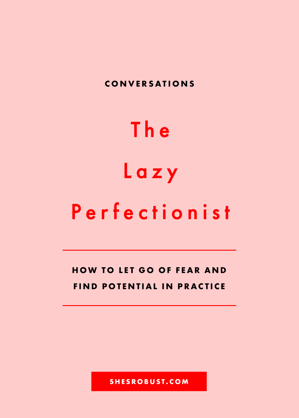 When your perfectionism gets in the way, how to find potential in practice