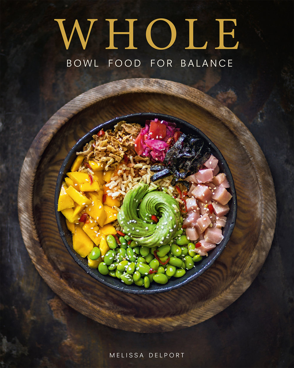 WHOLE bowl food for balance cookbook