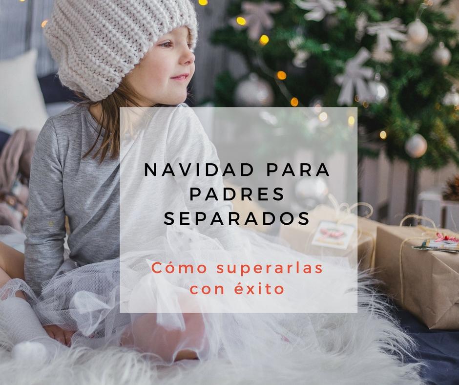 Navidad padres separados