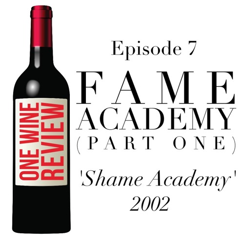 One Wine Review - 007 - Shame Academy (Part 1).jpg
