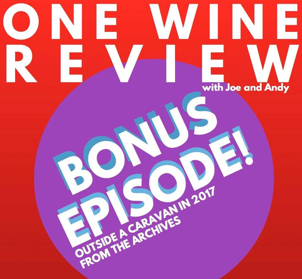 Hello Winos! - In this special episode, we kick open the doors to the One Wine Review archives (more like a shoe box really) and take you back to 2017! Joe had popped up to see Andy perform on tour and decide to record an impromptu episode that until now was thought lost! Sit back and enjoy this tasty amuse bouche!BUT WAIT. Stick around until the end for special and exciting news!Ta ta Winos!