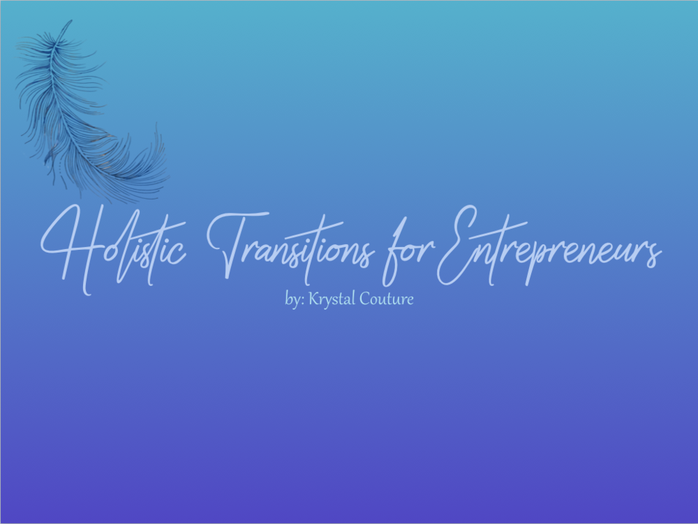 holistic transitions for entrepreneurs course healing