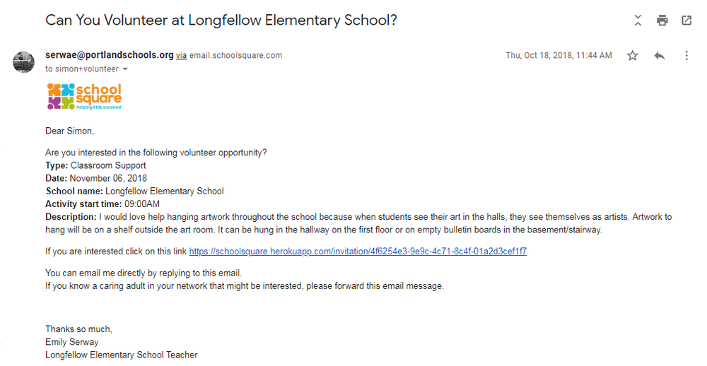 """Emily sent the request to her students' parents. They received an email in their inboxes that read """"Can You Volunteer at Longfellow School?"""" Interested parents (there were 6!) clicked the highlighted link (shown below) which notified Emily."""
