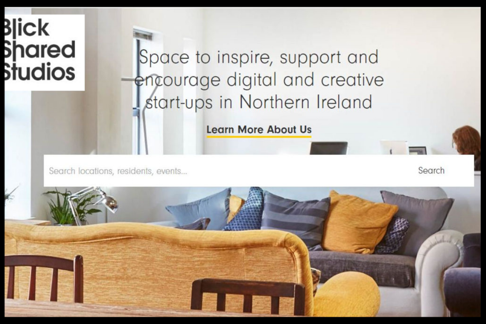 Blick Studios, Belfast  Space to inspire,support and encourage digital and creative start-ups in Northern Ireland.  meet like-minded creatives,  share resources, ideas and inspiration,.  Type:  Owner Managed Coworking Space  Quick Contact:  +44 (0)28 9020 7832 info@blickstudios.org