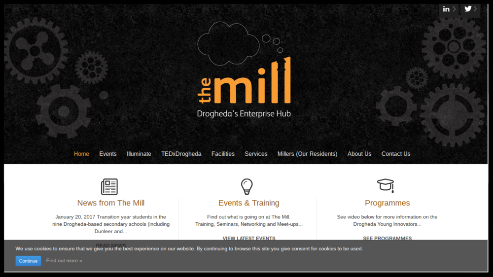 The Mill  The Mill is Drogheda's first purpose built community enterprise centre. It is the result of a public-private partnership which was conceived over 8 years ago. Type:  Incubator/Accelerator Quick Contact: +353 (0)41 980 2444  startup@themilldrogheda.ie
