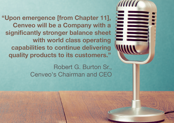 Upon emergence from Chapter 11, Cenveo will be a company with a significantly stronger balance sheet with world class operating capabilities to continue delivering quality products to its customers.