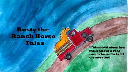 - rusty the ranch horseRusty the Ranch Horse is a whimsical rhyming children's book series about a real ranch horse painted in bold watercolor. All the stories have a life message and beautiful illustrations. The author and illustrator are a mother and daughter team from WYhttp://rustytheranchhorse.bigcartel.com/products